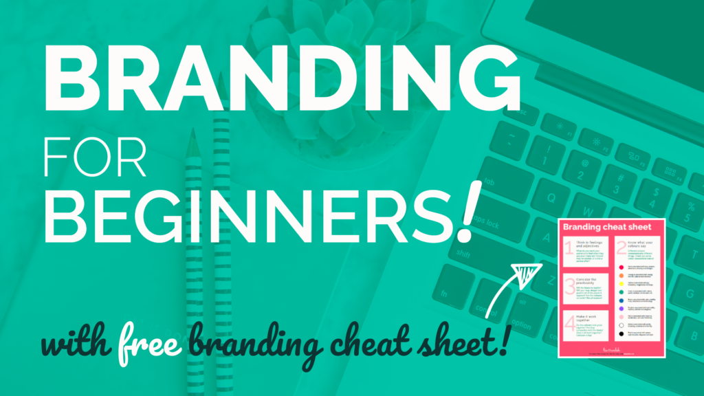 Branding tips for beginners - blog post for small business owners