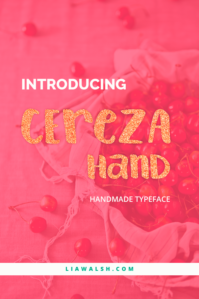 Cereza handwritten font, handmade typeface in the modern calligraphy (handlettering) style by Lia Walsh