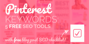 Pinterest keyword tools - 5 free SEO resources (featured)